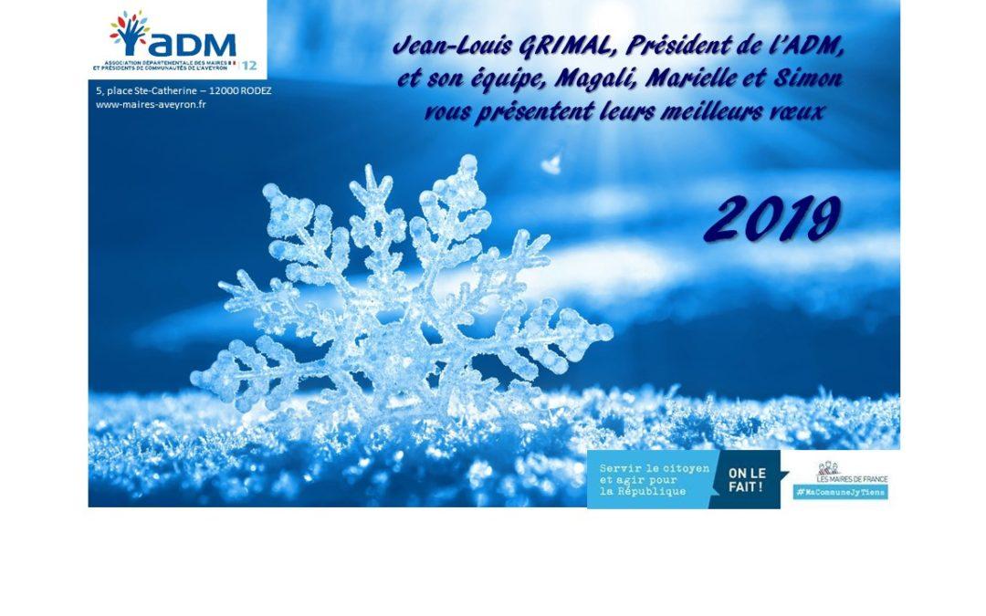 L'ADM12 vous souhaite une très belle année 2019 !